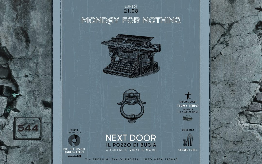 Monday for Nothing, secondo appuntamento lunedì 21/8