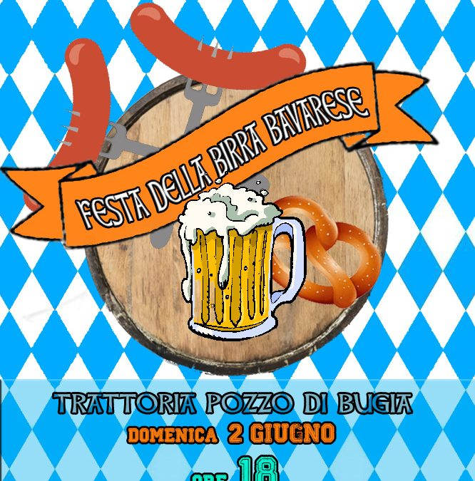 Festa della birra bavarese, domenica 2 giugno al Pozzo
